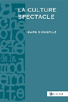 /livre_marc-signorile-la-culture-spectacle_9782351221495.htm